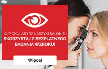 Bezpłatne badanie wzroku przy zakupie okularów